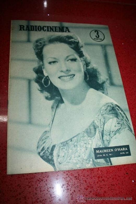 RADIOCINEMA Nº 343 - 16 FEBRERO 1957 - PORTADA MAUREEN O'HARA - CONTRAPORTADA PIER ANGELI (Cine - Revistas - Radiocinema)