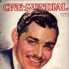 Cine: CINE MUNDIAL - MARZO 1940 - PORTADA CLARK GABLE. Lote 38416658