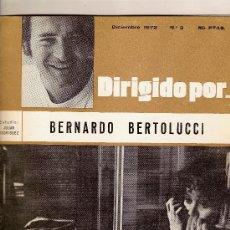 Cinema - BERNARDO BERTOLUCCI-DIRIGIDO POR- NÚMERO 3 . DICIEMBRE 1972 - 38542080