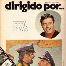 Cine: DIRIGIDO POR... NÚMERO 6- MONOGRÁFICO JERRY LEWIS- ABRIL 1973. Lote 38542460