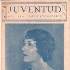 Cine: JUVENTUD REVISTA CINEMATOGRAFICA Nº 1 - MAYO 1929 - HELENA COSTELLO, RICHARD DIX,IMPERIO ARGENTINA,. Lote 38716245