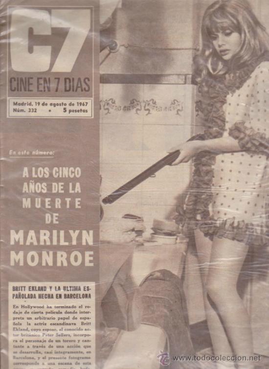 CINE EN 7 DÍAS Nº 332. 19 AGOSTO 1967.A LOS CINCO AÑOS DE LA MUERTE DE MARILYN MON (Cine - Revistas - Cine en 7 dias)