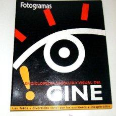 Cine: ENCICLOPEDIA INSÓLITA Y VISUAL DEL CINE (SUPLEMENTO REVISTA FOTOGRAMAS). Lote 38753225