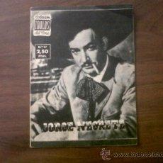 Cine: COLECCIÓN IDOLOS DEL CINE JORGE NEGRETE Nº17-1958. Lote 39139066