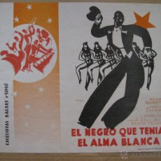 Cine: EL NEGRO QUE TENIA EL ALMA BLANCA - MARINO BARRETO, ANGELILLO Y ANTOÑITA COLOME - RENAU. Lote 39633338