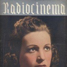 Cine: RADIOCINEMA-AÑO III Nº 55 -30 AGOSTO DEL 1940-ENRIQUE GUITART-CELIA GAMEZ-ESTRELLITA CASTRO. Lote 40081837