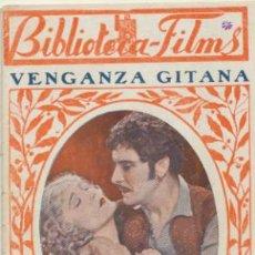 Cine: BIBLIOTECA FILMS. NÚMERO EXTRAORDINARIO. VENGANZA GITANA.64 PÁGINAS CON FOTOGRAFÍAS-. Lote 40117030
