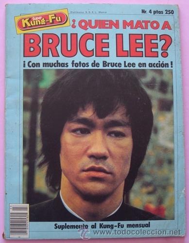 REVISTA KUNG - FU ¿QUIEN MATÓ A BRUCE LEE? NO.4 AÑO 1978 (Cine - Revistas - Colección ídolos del cine)