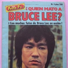 Cine: REVISTA KUNG - FU ¿QUIEN MATÓ A BRUCE LEE? NO.4 AÑO 1978. Lote 40383741