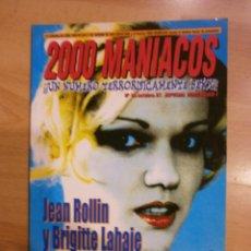 Cine: 2000 MANIACOS Nº 19. JEAN ROLLIN Y BRIGITTE LAHAIE. Lote 40636440