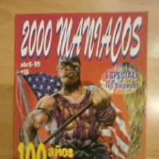Cine: 2000 MANIACOS Nº 16. ESPECIAL 100 AÑOS DE TERROR. Lote 40636559