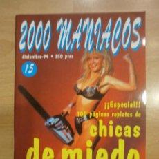 Cine: 2000 MANIACOS Nº 15. ESPECIAL CHICAS DE MIEDO. Lote 40912311