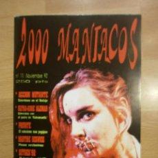Cinema: 2000 MANIACOS Nº 11. ACCIÓN MUTANTE, SANTIAGO SEGURA, MARTINE BESWICK.... Lote 40912688