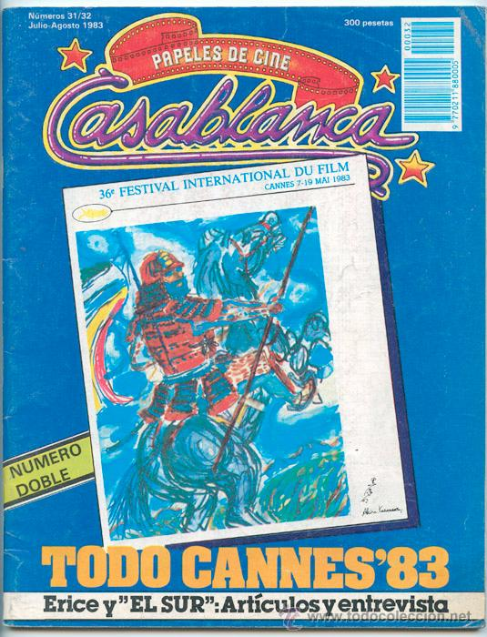 PAPELES DE CINE CASABLANCA - Nº 31-32 - 1983 - CANNES, PETER WEIR, EL SUR, VICTOR ERICE (Cine - Revistas - Papeles de cine)