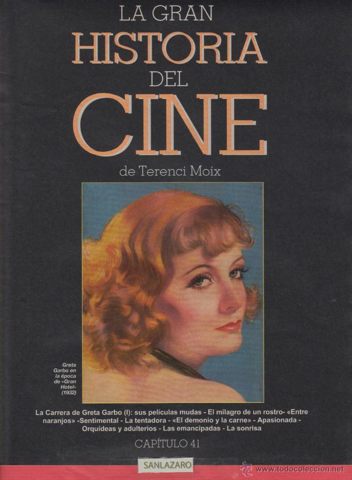 CINE - LA GRAN HISTORIA - GRETA GARBO EN LA ÉPOCA DE GRAN HOTEL- 1932 - ETAPA MUDA - Nº41 - PG.16 (Cine - Revistas - La Gran Historia del cine)