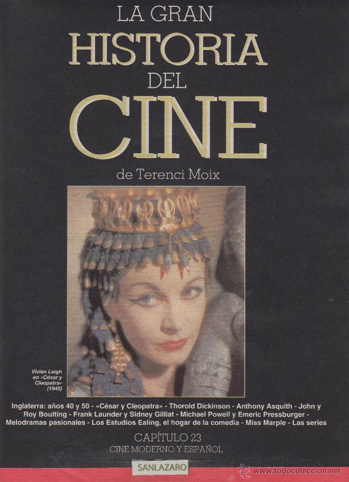 CINE - MODERNO Y ESPAÑOL - VIVIEN LEIGH EN CÉSAR Y CLEOPATRA 1945 - INGLATERRA AÑOS 40 Nº23 - PG.16 (Cine - Revistas - La Gran Historia del cine)