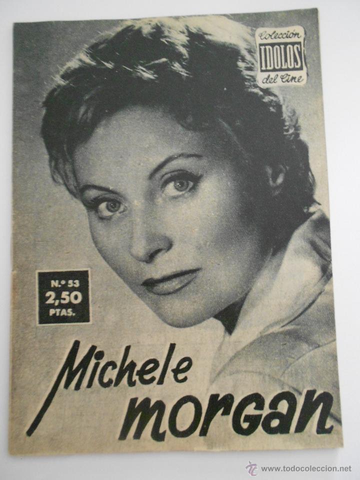 COLECCION IDOLOS DEL CINE Nº 53 MICHELE MORGAN--ENVIO 1€ (Cine - Revistas - Colección ídolos del cine)
