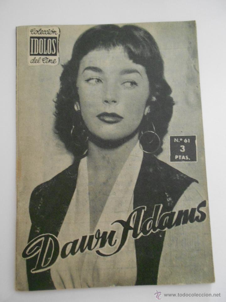 COLECCION IDOLOS DEL CINE Nº 61 DAWN ADANS --ENVIO 1€ (Cine - Revistas - Colección ídolos del cine)