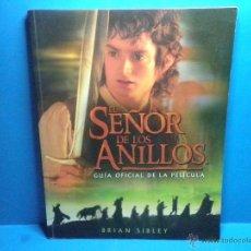 Cine: EL SEÑOR DE LOS ANILLOS GUIA OFICIAL DE LA PELICULA DE BRIAN SIBLEY. Lote 41623652