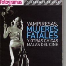 Cinéma: CUADERNOS DE CINE Nº 2-VAMPIRESAS, MUJERES FATALES Y OTRAS CHICAS MALAS DEL CINE. Lote 53343553