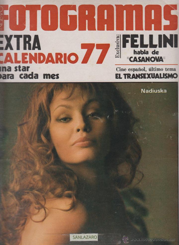 REVISTA NUEVO FOTOGRAMAS - Nº 1469 - AÑO 1976-EXTRA CALENDARIO 77- NADIUSKA-ROSA VALENTI- 47 PAG. (Cine - Revistas - Fotogramas)