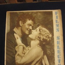 Cine: FILMS SELECTOS Nº 2. 11 OCT. 1930.CATHERINE DALE Y LAWRENCE TIBBETT.CLARA BOW.. Lote 42164924