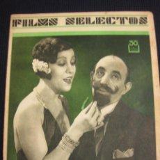 Cine: FILMS SELECTOS Nº 39. 11 JUL. 1931.SUPLEMENTO ARTISTICO LUPE VELEZ.. Lote 42164943