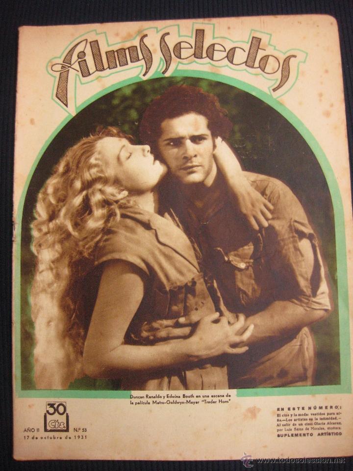FILMS SELECTOS Nº 53.17 OCT. 1933. SUPLEMENTO ARTISTICO LUANA ALCAÑIZ. (Cine - Revistas - Films selectos)