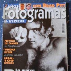 Cine: FOTOGRAMAS Nº 1832 - JUNIO 1996 - ANTONIO BANDERAS - BRAD PITT - FESTIVAL DE CANNES - WINONA RYDER. Lote 42551711