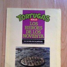 Cine: TORTUGAS NINJA, LOS HEROES DE LOS NOVENTA, REVISTA DE LA PELICULA, EDCIONES ZINCO. Lote 42753343