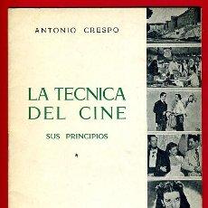 Cine: REVISTA CINE , LA TECNICA DEL CINE , SUS PRINCIPIOS , MURCIA 1953 ,ORIGINAL ,BO. Lote 43585286