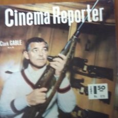 Cine: REVISTA CINEMA REPORTER Nº 879 CLARK GABLE. Lote 43653803