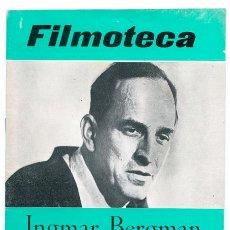 Cine: FILMOTECA - TEMPORADA 1972-73 - Nº 16 - INGMAR BERGMAN, ROBERT SIODMAK, G.W. PABST. Lote 43861561