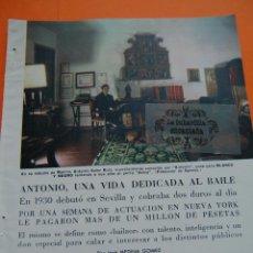 Cine: ARTICULO REVISTA -1959- ANTONIO EL BAILARIN UNA VIDA DEDICADA AL BAILE - 12 PAG.. Lote 44427913