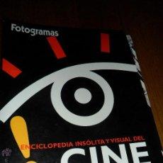 Cine: ENCICLOPEDIA INSOLITA Y VISUAL DEL CINE. FOTOGRAMAS. Lote 44911767