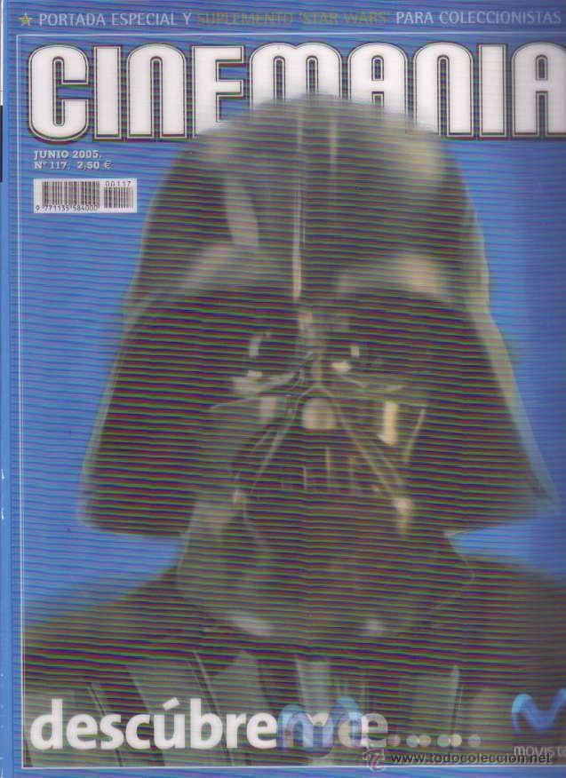 CINEMANIA # 117 (JUNIO,2005) - STAR WARS - PORTADA CON HOLOGRAMA (Cine - Revistas - Cinemanía)