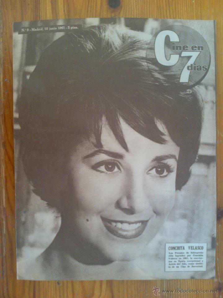CINE EN 7 DÍAS, Nº 9 DE JUNIO DE 1961. PORTADA CONCHITA VELASCO. GRETA GARBO. MARÍA ALBAICÍN (Cine - Revistas - Cine en 7 dias)
