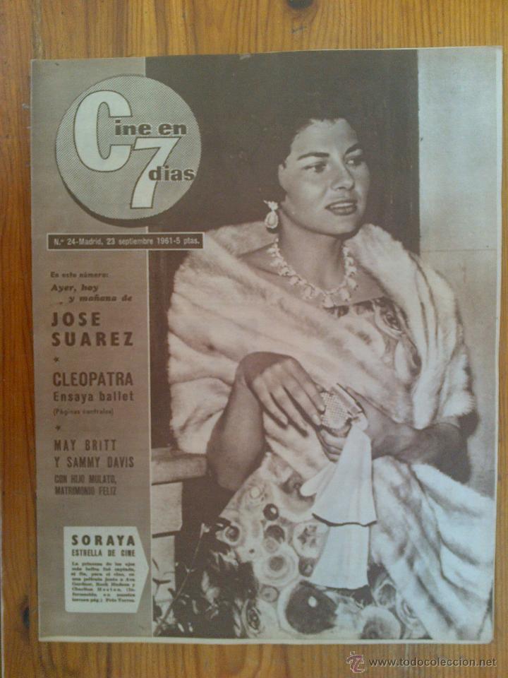 CINE EN 7 DÍAS, Nº 24, DE SEPTIEMBRE DE 1961. PRINCESA SORAYA. JOSÉ SUÁREZ. MARA LANE. SAMMY DAVIS (Cine - Revistas - Cine en 7 dias)