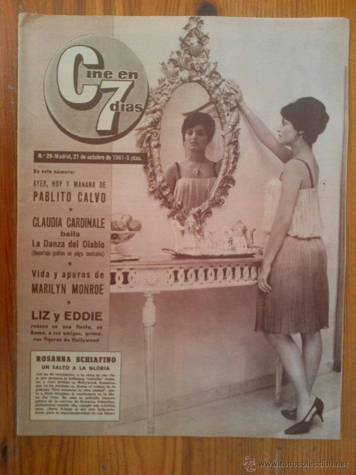 CINE EN 7 DÍAS, Nº 28, DE OCTUBRE DE 1961. ROSANNA SCHIAFINO. PABLITO CALVO. BELINDA LEE. M. MONROE (Cine - Revistas - Cine en 7 dias)