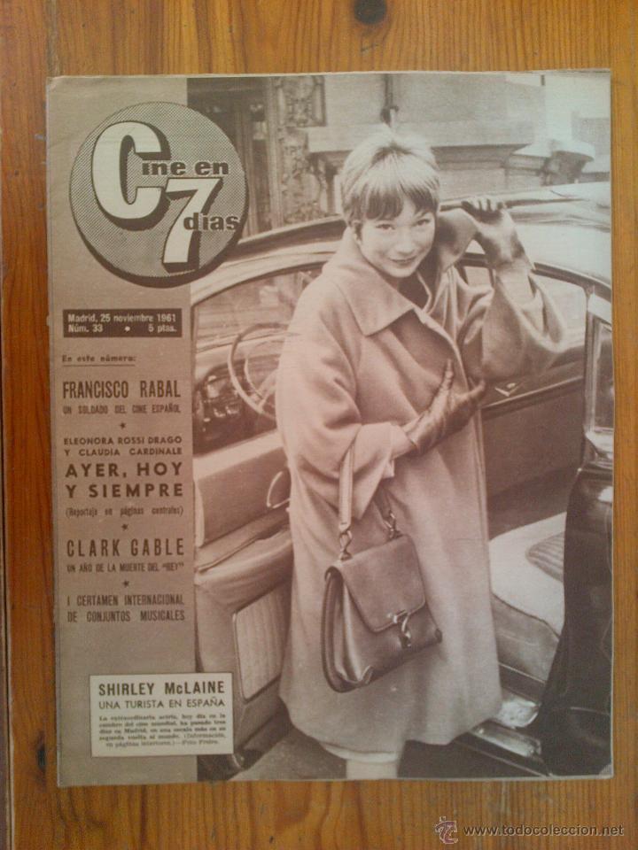 CINE EN 7 DÍAS, Nº 33, DE NOVIEMBRE DE 1961. SHIRLEY MCLAINE. FRANCISCO RABAL. CLARK GABLE (Cine - Revistas - Cine en 7 dias)