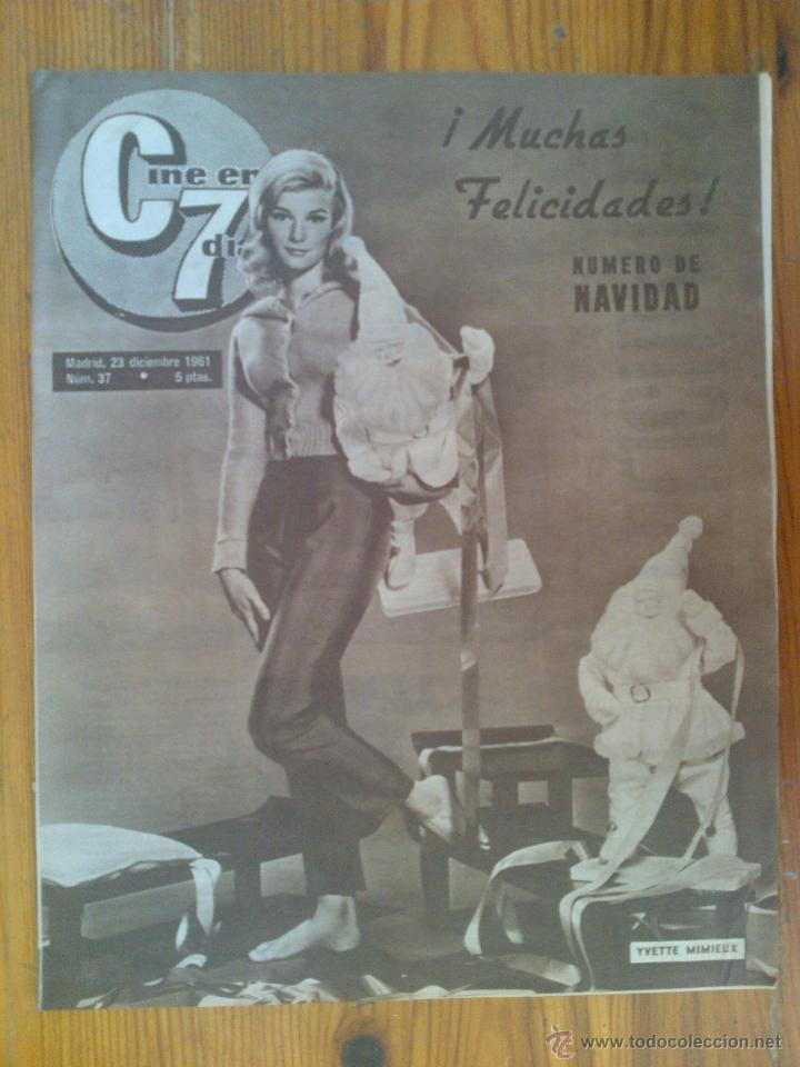 CINE EN 7 DÍAS, Nº 37,DE DICIEMBRE DE 1961. YVETTE MIMIEUX. MERLO Y LARRAÑAGA. DUQUESA DE ALBA (Cine - Revistas - Cine en 7 dias)