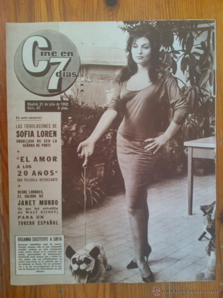 CINE EN 7 DÍAS, Nº 67, DE JULIO DE 1962. ROSANNA SCHIAFFINO. SOFÍA LOREN. JANE FONDA. JANET MUNRO (Cine - Revistas - Cine en 7 dias)
