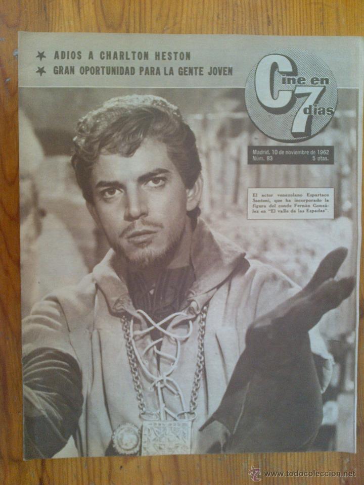 CINE EN 7 DÍAS, Nº 83, DE NOVIEMBRE DE 1962. ESPARTACO SANTONI. CHARLTON HESTON. CLAIRE BLOOM (Cine - Revistas - Cine en 7 dias)