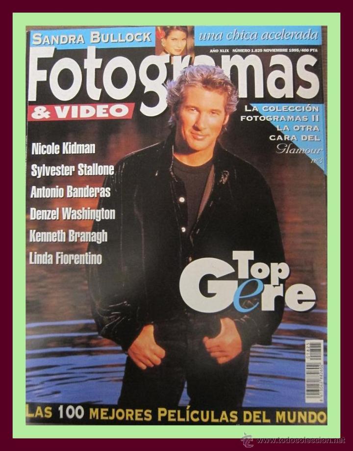 REVISTA FOTOGRAMAS NUM. 1825 NOVIEMBRE 1995. RICHARD GERE, NICOLE KIDMAN, LINDA FIORENTINO, ETC. (Cine - Revistas - Fotogramas)