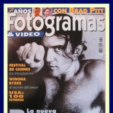 Cine: REVISTA FOTOGRAMAS NUM 1832 JUNIO 1996. ANTONIO BANDERAS, WINONA RYDER, BRAD PITT, ETC.. Lote 45333897