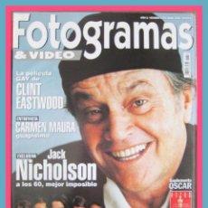Cine: REVISTA FOTOGRAMAS NUM 1854 ABRIL 1998. JACK NICHOLSON, CLINT EASTWOOD, CARMEN MAURA, ETC.. Lote 45395632