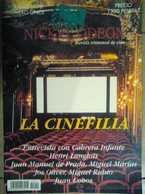 11 REVISTA TRIMESTRAL DE CINE NICKEL ODEON VERANO 1998 LA CINEFILIA (Cine - Revistas - Nickel Odeon)