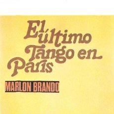 Cine: EL ULTIMO TANGO EN PARIS PROGRAMA DE MANO MODERNO PROGRAMA NO ORIGINAL MARLON BRANDO. Lote 183333301
