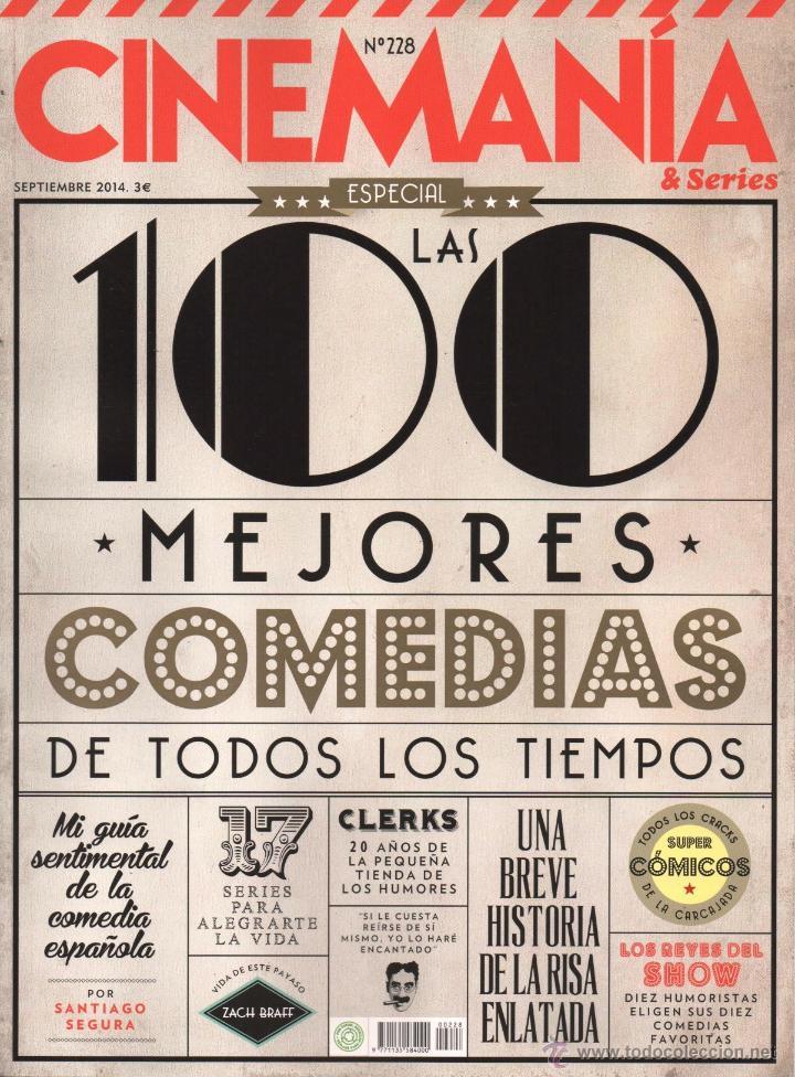 CINEMANIA N. 228 SEPTIEMBRE 2014 - EN PORTADA: LAS 100 MEJORES COMEDIAS DE TODOS LOS TIEMPOS (NUEVA) (Cine - Revistas - Cinemanía)