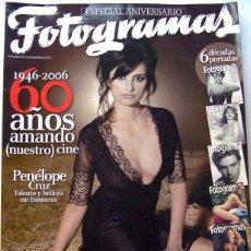 Cine: REVISTA DE CINE FOTOGRAMAS ESPECIAL ANIVERSARIO 1946-2006-60 AÑOS AMANDO NUESTRO CINE-126 PAG. Lote 45604572
